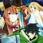 The Rising of the Shield Hero Temporada 1